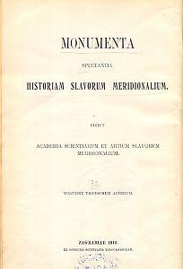 Pars 1 : Ab anno 1550. usque ad annum 1601 : Monumenta spectantia historiam Slavorum meridionalium