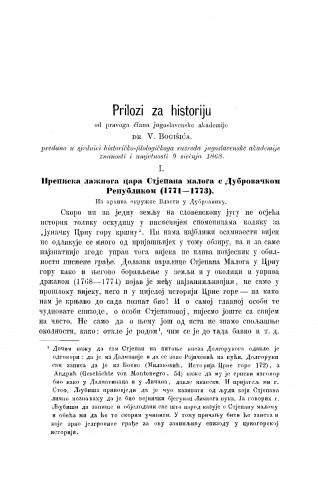 Prilozi za historiju : 1. Prepiska lažnoga cara Stjepana maloga s Dubrovačkom Republikom (1771-1773) : 2. Arapsko zvanično nazivlje počasno za kraljeve srpske i bugarske : RAD