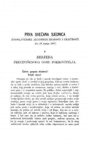 Prva svečana sjednica Jugoslavenske akademije znanosti i umjetnosti dne 28. srpnja 1867 : 1. Besjeda preuzvišenoga gosp. pokrovitelja : RAD