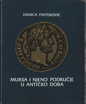 Mursa i njeno područje u u antičko doba : Posebna izdanja / Jugoslavenska akademija znanosti i umjetnosti,  Zavod za znanstveni rad u Osijeku