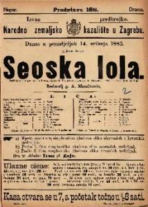 Seoska lola Pučki igrokaz s pjevanjem u 3 čina / napisao E. Tot, preveo i preradio St. Deskašev