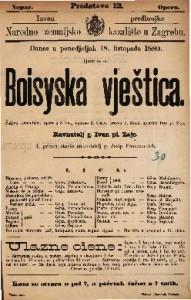 Boisyska vještica Šaljiva romantična opera u 3 čina / uglasbio Ivan pl. Zajc
