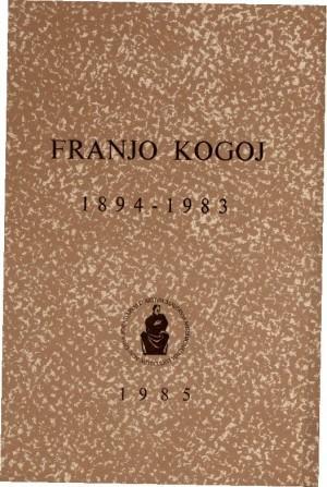Franjo Kogoj : 1894-1983 : Spomenica preminulim akademicima