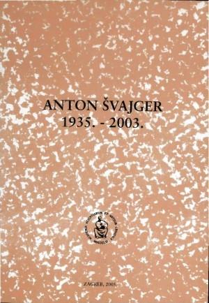 Anton Švajger : 1935.-2003. : Spomenica preminulim akademicima