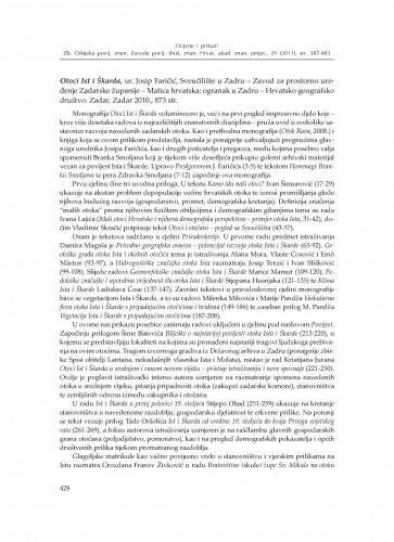 Otoci Ist i Škarda, ur. Josip Faričić, Sveučilište u Zadru - Zavod za prostorno uređenje Zadarske županije - Matica hrvatska: ogranak u Zadru - Hrvatsko geografsko društvo: Zadar, Zadar 2010. : [prikaz] : Zbornik Odsjeka za povijesne znanosti Zavoda za povijesne i društvene znanosti Hrvatske akademije znanosti i umjetnosti