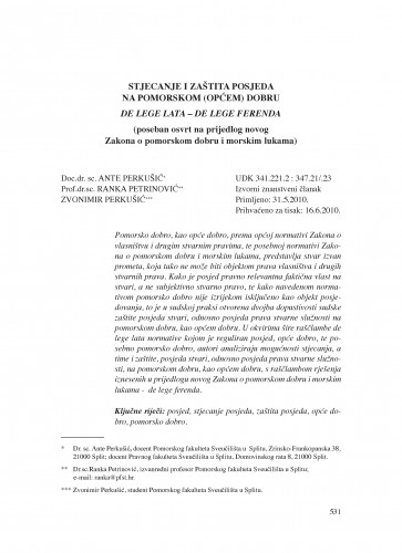 Stjecanje i zaštita posjeda na pomorskom (općem) dobru : de lege lata - de lege ferenda (poseban osvrt na prijedlog novog Zakona o pomorskom dobru i morskim lukama) : Poredbeno pomorsko pravo