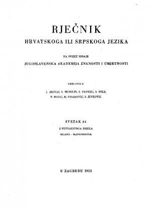 Sv. 64 : 2 petnaestoga dijela : sklapci-slavodobitnik. : Rječnik hrvatskoga ili srpskoga jezika