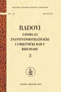 Sv. 3 (2009) : Radovi Zavoda za znanstvenoistraživački i umjetnički rad u Bjelovaru