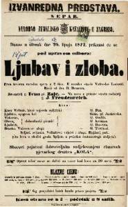 Ljubav i zloba : prva izvorna narodna opera u 2 čina / u muziku stavio Vatroslav Lisinski