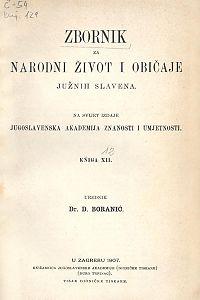 Knj. 12. (1907) : Zbornik za narodni život i običaje