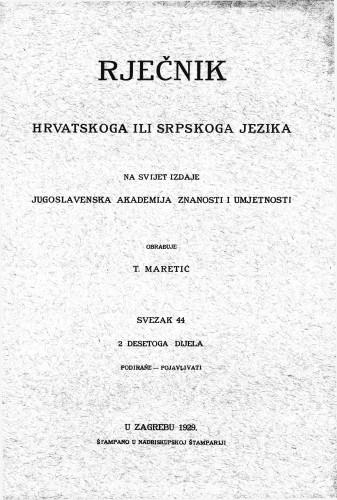 Sv. 44 : podiranje-pojavljivati : Rječnik hrvatskoga ili srpskoga jezika