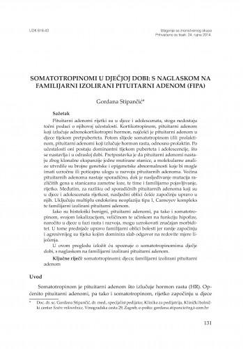 Somatotropinomi u dječjoj dobi: s naglaskom na familijarni izolirani pituitarni adenom (FIFA)