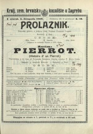 Prolaznik ; Pierrot : Dramska pjesma u jednom činu: Pantomima u tri čina  =  Historire d' un Pierrot