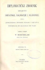 Sv. 6: Listine godina : 1272-1290 : Diplomatički zbornik Kraljevine Hrvatske, Dalmacije i Slavonije