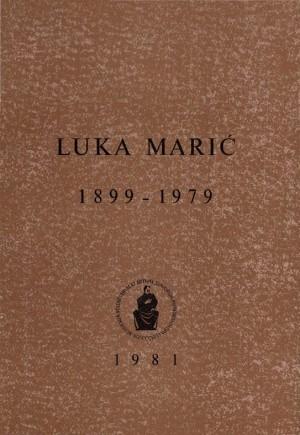 Luka Marić : 1899-1979. : Spomenica preminulim akademicima