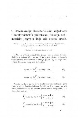 O izračunavanju karakterističkih vrijednosti i karakterističkih pridruženih funkcija nesimetričke jezgre u dvije vrlo općene zgode