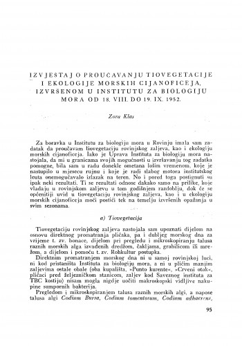 Izvještaj o proučavanju tiovegetacije i ekologije morskih cijanoficeja, izvršenom u Institutu za biologiju mora od 18. VIII. do 19. IX. 1952 / Z. Klas