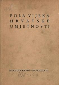Izložba Pola vijeka hrvatske umjetnosti
