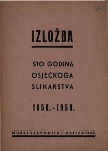 Sto godina osječkoga slikarstva 1850.-1950.