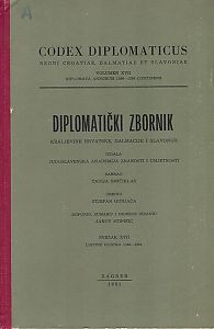 Sv. 17: Listine godina : 1386-1394 : Diplomatički zbornik Kraljevine Hrvatske, Dalmacije i Slavonije