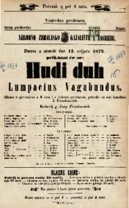Hudi duh Lumpacius Vagabundus gluma s pjevanjem u 3 čina i s jednom predigrom / priredio za narodno kazalište J. Freundereich