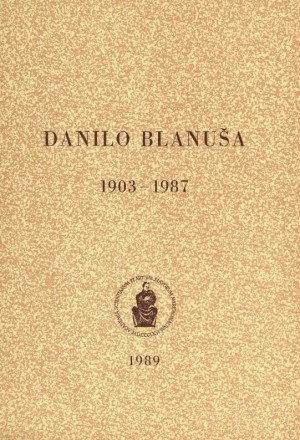 Danilo Blanuša : 1903-1987 : Spomenica preminulim akademicima