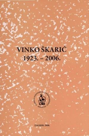 Vinko Škarić : 1923.-2006. : Spomenica preminulim akademicima