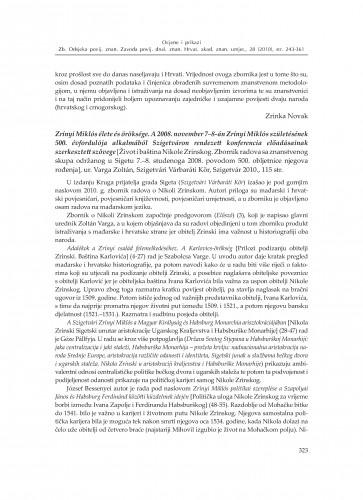 Zrínyi Miklós élete és öröksége. A 2008. november 7-8-án Zrínyi Miklós születésének 500. évfordulója alkalmából Szigetváron rendezett konferencia előadásainak szerkesztett szövege [Život i baština Nikole Zrinskog. Zbornik radova sa znanstvenog skupa održanog u Sigetu 7.-8. studenoga 2008. povodom 500. obljetnice njegova rođenja], ur. Varga Zoltán, Szigetvári Várbaráti Kör, Szigetvár 2010. : [prikaz] : Zbornik Odsjeka za povijesne znanosti Zavoda za povijesne i društvene znanosti Hrvatske akademije znanosti i umjetnosti