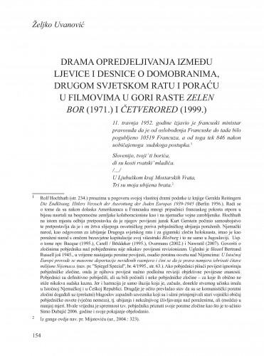 Drama opredjeljivanja između ljevice i desnice o domobranima, Drugom svjetskom ratu i poraću u filmovima U gori raste zelen bor (1971.) i Četverored (1999.) : Krležini dani u Osijeku