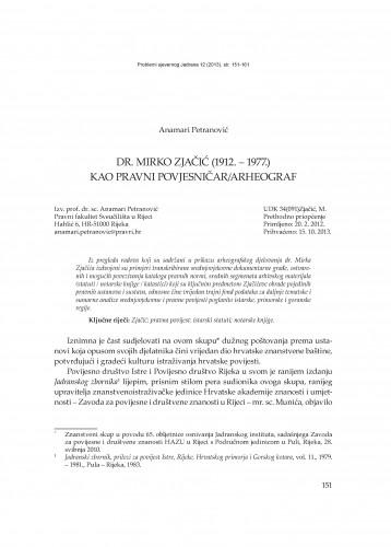 Dr. Mirko Zjačić (1912. - 1977.) kao pravni povjesničar/arheograf : Problemi sjevernog Jadrana