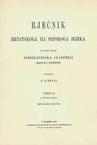 Sv. 22 : krivoklańac-kulašina : Rječnik hrvatskoga ili srpskoga jezika