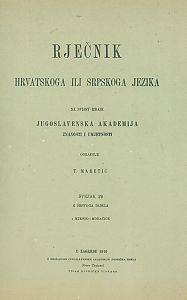 Sv. 29 : 1. mjesto-Moračice : Rječnik hrvatskoga ili srpskoga jezika