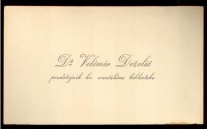 Dr. Velimir Deželić predstojnik kr. sveučilišne biblioteke