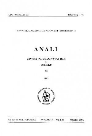 Sv. 13 (1997) : Anali Zavoda za znanstveni i umjetnički rad u Osijeku