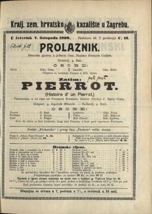 Prolaznik ; Pierrot : Dramska pjesma u jednom činu: Pantomima u tri čina