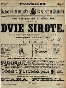 Dvie sirote Igrokaz u 4 čina (8 slika) / napisali D'Ennery i Cormon