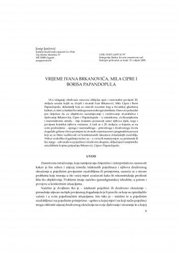 Vrijeme Ivana Brkanovića, Mila Cipre i Borisa Papandopula