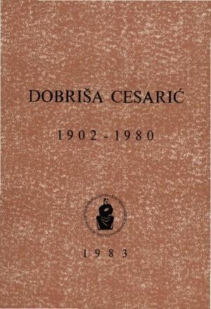 Dobriša Cesarić : 1902-1980 : Spomenica preminulim akademicima
