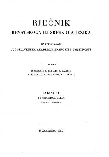 Sv. 54 : 4 dvanaestoga dijela : pustopasti-Rajčeta : Rječnik hrvatskoga ili srpskoga jezika