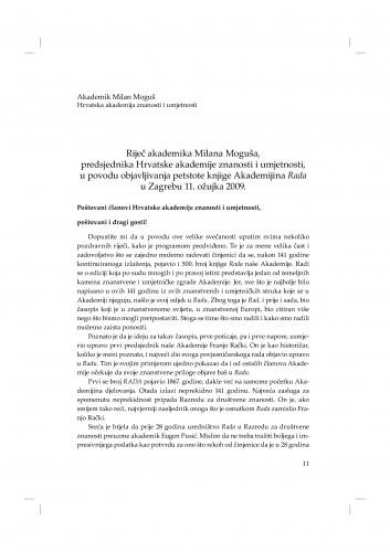Riječ akademika Milana Moguša, predsjednika Hrvatske akademije znanosti i umjetnosti, u povodu objavljivanja petstote knjige Akademijina Rada u Zagrebu 11. ožujka 2009.