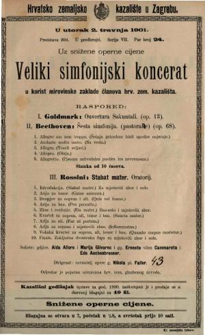 Veliki simfonijski koncerat u korist mirovinske zaklade članova hrv. zem. kazališta.