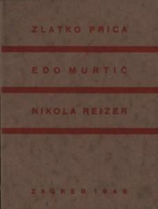 Zlatko Prica - Edo Murtić - Nikola Reizer
