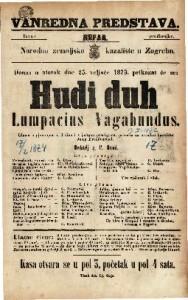 Hudi duh Lumpacius Vagabundus Gluma s pjevanjem u 3 čina i s jednom predigrom / priredio za narodno kazalište josip Freudenreich