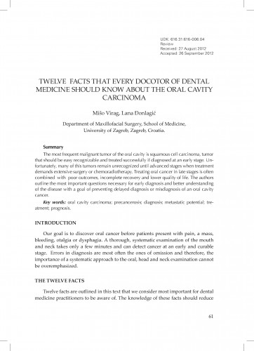 Twelve facts that every doctor of dental medicine should know about the oral cavity carcinoma