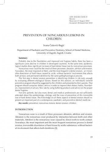 Prevention of noncarious lesions in children