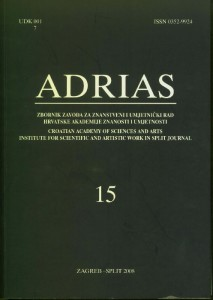 Sv. 15 (2008) : Adrias : zbornik Zavoda za znanstveni i umjetnički rad Hrvatske akademije znanosti i umjetnosti u Splitu