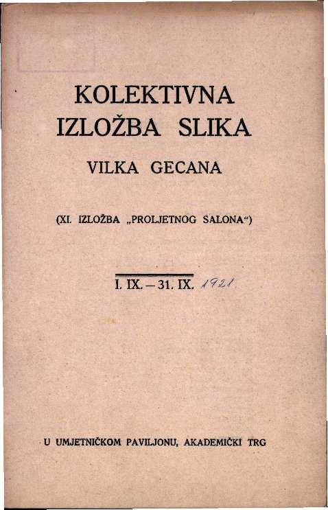 Kolektivna izložba slika Vilka Gecana (XI. izložba Proljetnog salona)