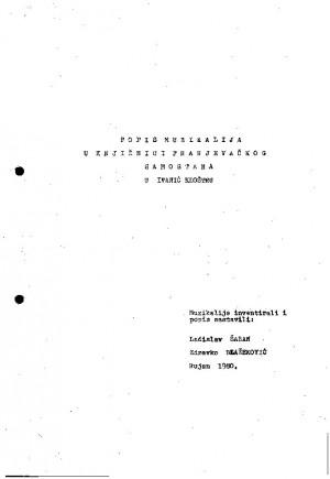 Popis muzikalija u knjižnici Franjevačkog samostana u Ivanić Kloštru muzikalije inventirali i popis sastavili Ladislav Šaban