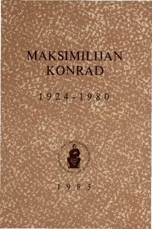 Maksimilijan Konrad : 1924-1980 : Spomenica preminulim akademicima