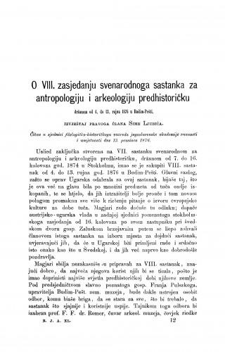 O VIII. zasjedanju svenarodnoga sastanka za antropologiju i arkeologiju predhistoričku držanom od 4. do 13. rujna 1876. u Budim-Pešti : RAD